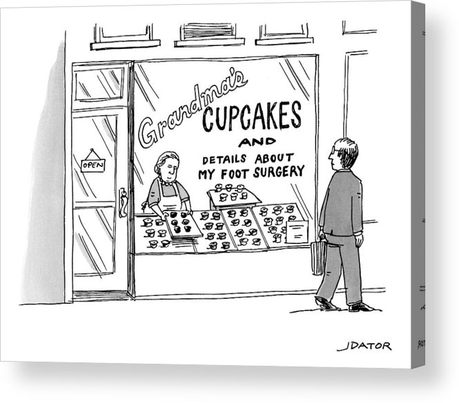 Cupcakes Acrylic Print featuring the drawing A Storefront Reads: Grandma's Cupcakes by Joe Dator