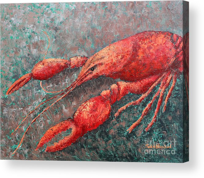 Animal Acrylic Print featuring the painting Crawfish by Todd Blanchard