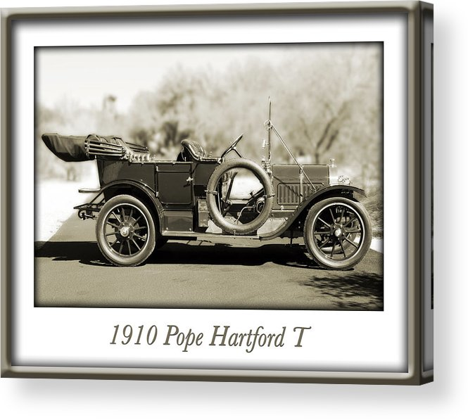 1910 Pope Hartford T Acrylic Print featuring the photograph 1910 Pope Hartford T by Jill Reger