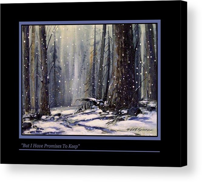 Landscape Deep Woods In Snow Acrylic Print featuring the painting But I Have Promises To Keep by Walt Green