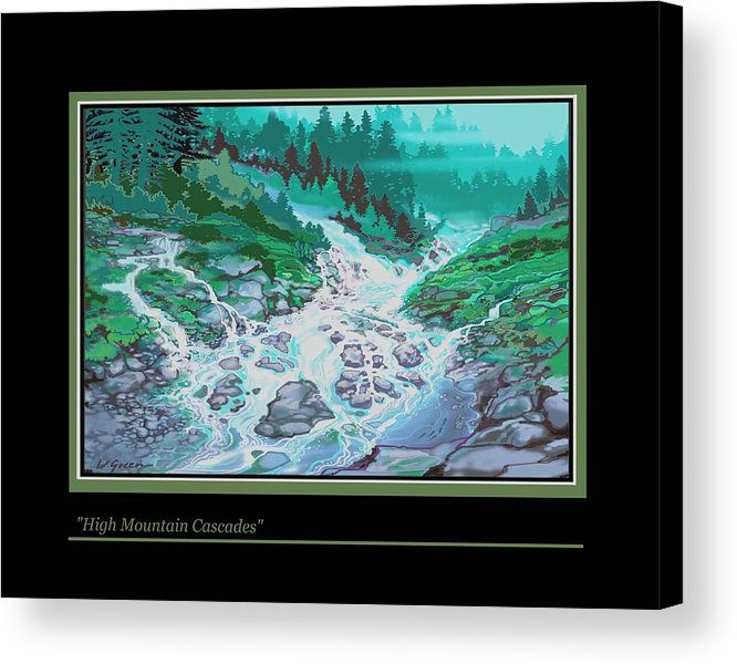 Landscape Cascading Wild Mountain River Forest Acrylic Print featuring the painting Moutain Cascades by Walt Green