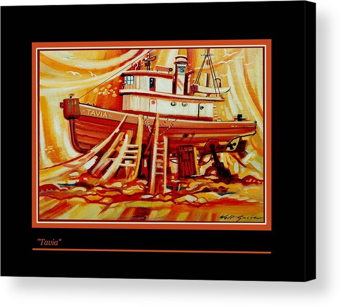 Fishing Boat In Drydock Landscape With Boat Shipyard Acrylic Print featuring the painting Tavia by Walt Green