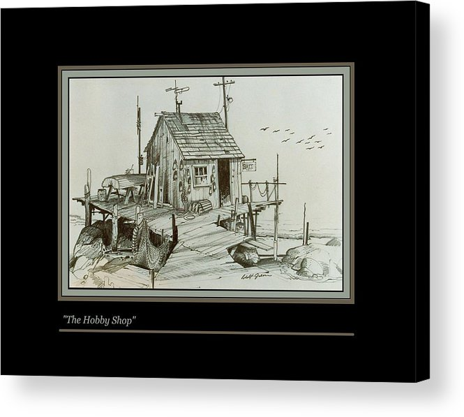 Pencil Drawing Landscape Seascape Fishing Shack Bait Shop Acrylic Print featuring the drawing The Hobby Shop by Walt Green