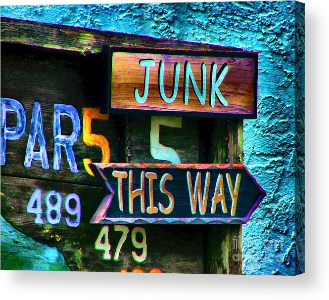 Sign In Florida Acrylic Print featuring the photograph Junk This Way by Julie Dant