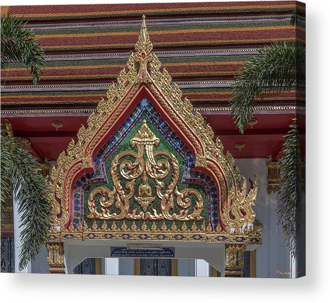 Temple Acrylic Print featuring the photograph Wat Prachum Khongkha Phra Ubosot Gate Dthcb0172 by Gerry Gantt
