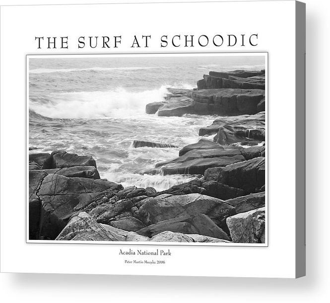 Landscape Acrylic Print featuring the photograph The Surf At Schoodic by Peter Muzyka