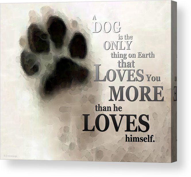 Dog Acrylic Print featuring the painting True Love - By Sharon Cummings Words By Billings by Sharon Cummings