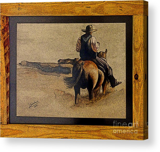 Oil Acrylic Print featuring the photograph Cowboy Art By L. Sanchez by Al Bourassa