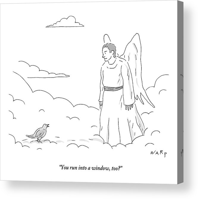 Angels Acrylic Print featuring the drawing A Bird In Heaven Addresses A Male Angel And Asks by Kim Warp