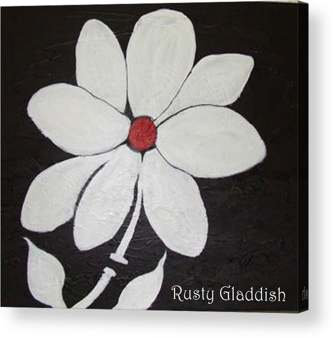 Contemporay Acrylic Print featuring the painting White Flower by Rusty Gladdish