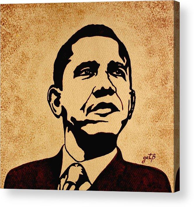 Barack Obama Coffee Painting Pop Art Acrylic Print featuring the painting Barack Obama Original Coffee Painting by Georgeta Blanaru