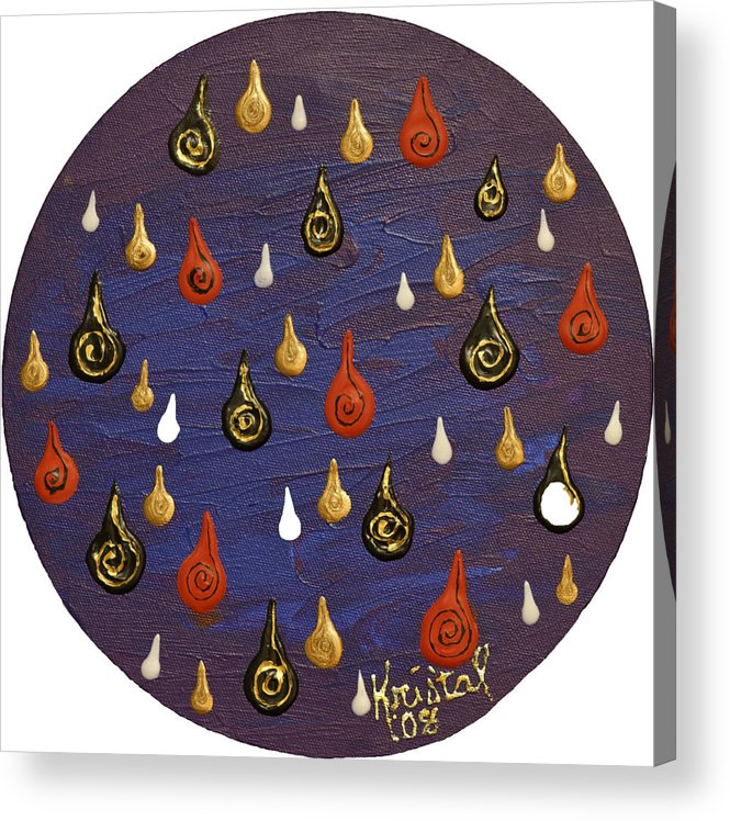 2012 Acrylic Print featuring the painting Tears by Kris Tal Knutson