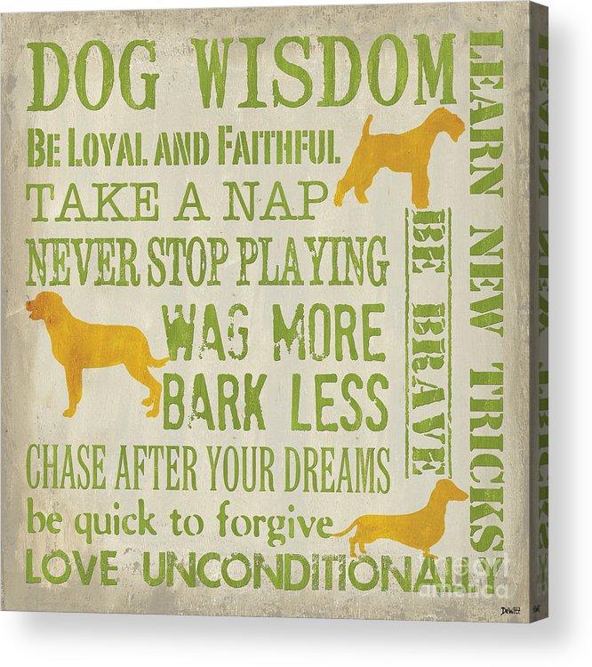 Dog Acrylic Print featuring the painting Dog Wisdom by Debbie DeWitt