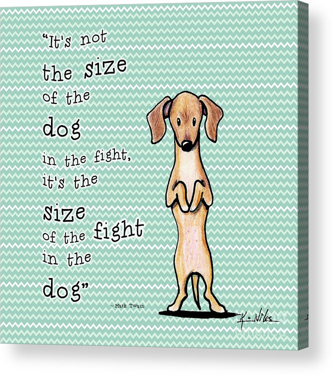 Dachshund Acrylic Print featuring the drawing Dogitude by Kim Niles