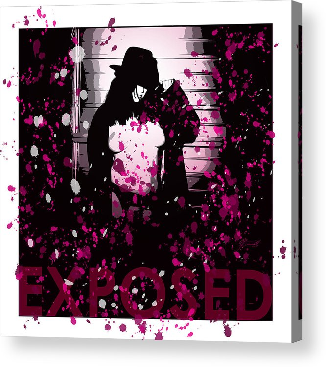 Exposed Acrylic Print featuring the digital art Exposed In Pink by Dana Bennett