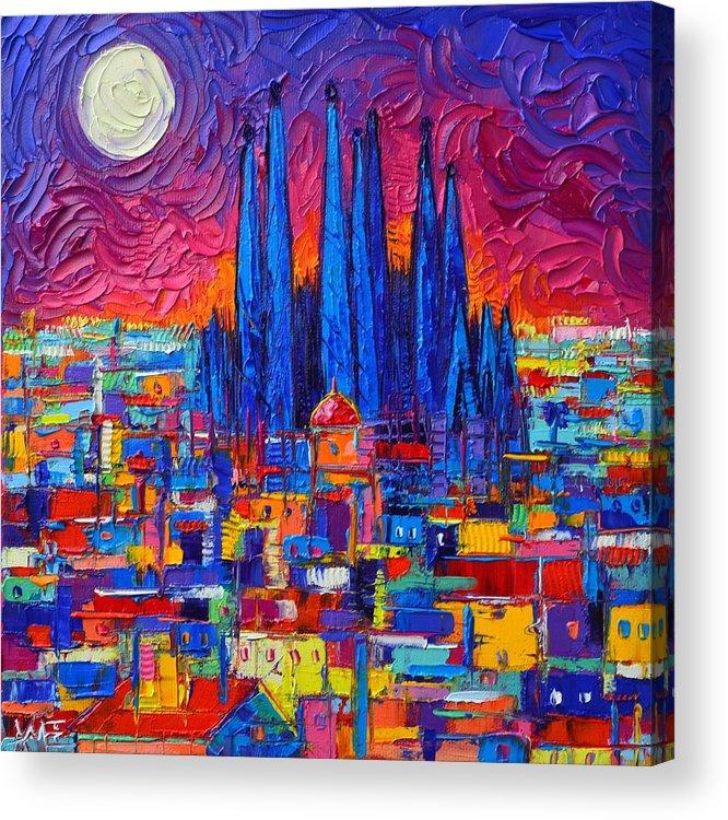 Barcelona Full Moon Over Sagrada Familia Modern Abstract City Knife Oil  Painting Ana Maria Edulescu Acrylic Print