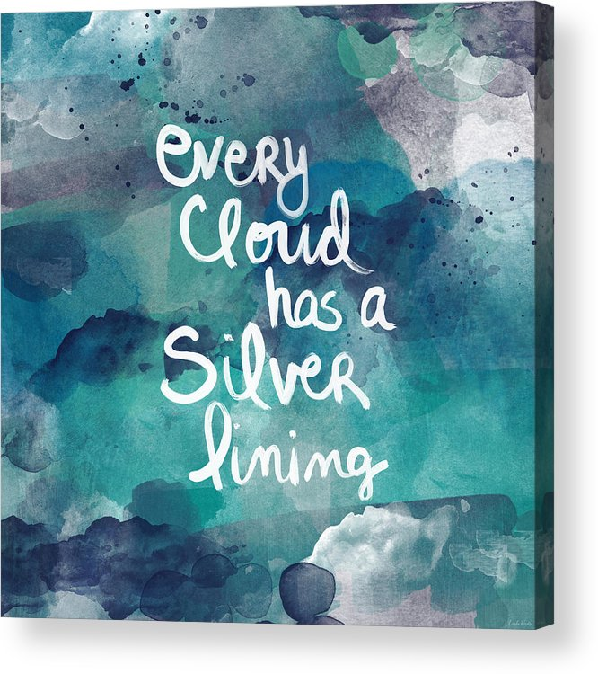 Cloud Acrylic Print featuring the painting Every Cloud by Linda Woods