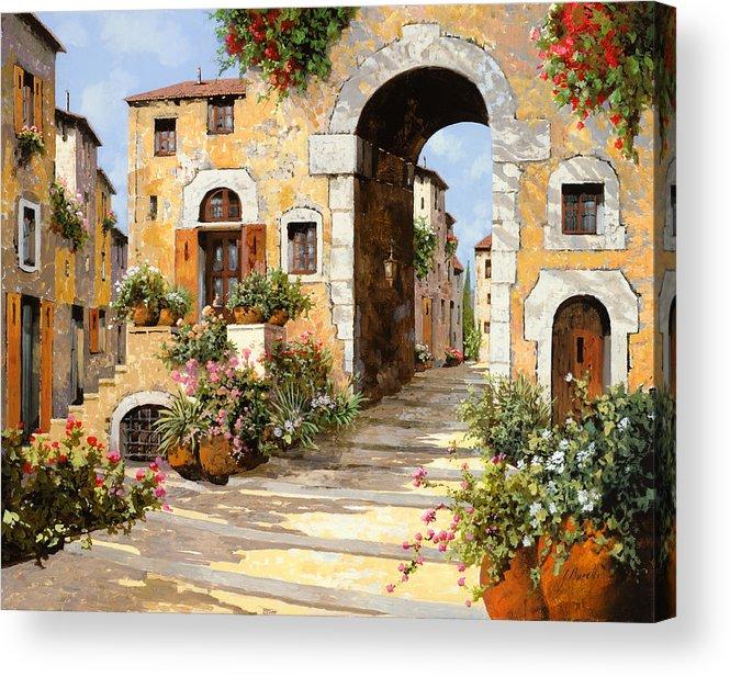 Cityscape Acrylic Print featuring the painting Entrata Al Borgo by Guido Borelli