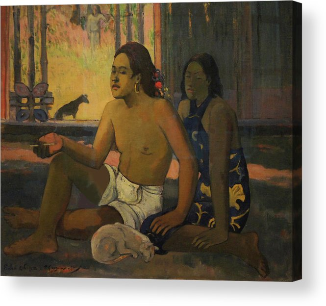 Eiaha Ohipa (do Not Work) Acrylic Print featuring the painting Eiaha Ohipa Do Not Work by Paul Gauguin