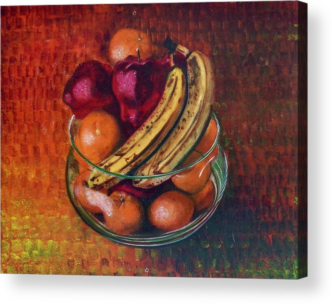 Oil Painting On Canvas Acrylic Print featuring the painting Glass Bowl Of Fruit by Sean Connolly