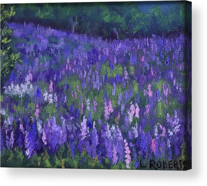 Lupines Acrylic Print featuring the painting Lupine Tapestry by Laura Roberts