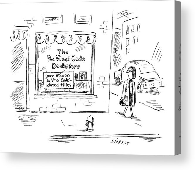 Shopping Consumerism Urban Books   (woman Passes Store Called: 'the Da Vinci Code Bookstore Acrylic Print featuring the drawing New Yorker March 21st, 2005 by David Sipress