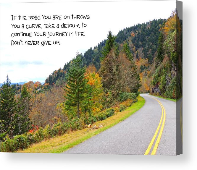 Quote Acrylic Print featuring the photograph Life's Journey by Judy Waller