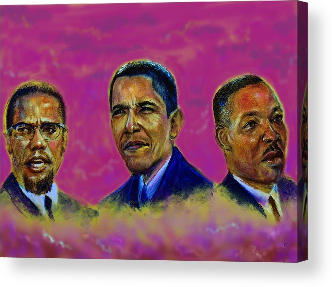 Malcomn X Acrylic Print featuring the pastel M.a.n...malcolm- Obama- Martin by Tommy Winn