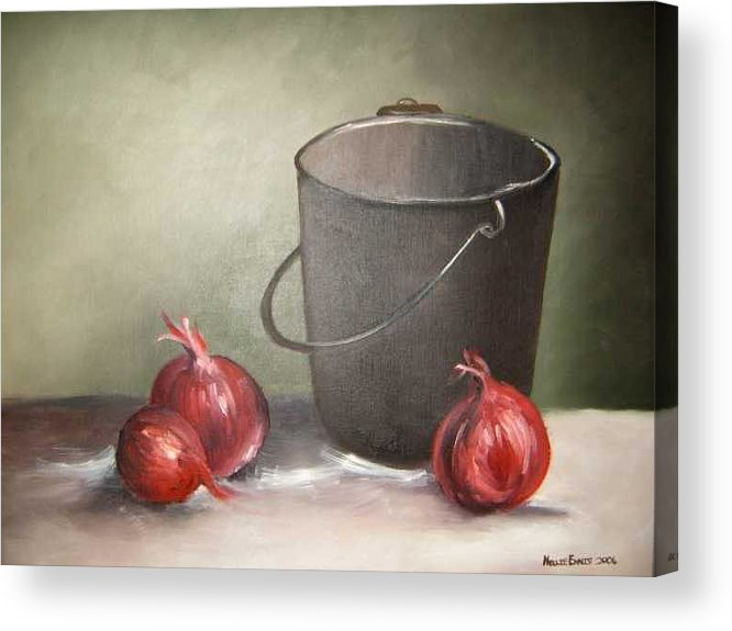 Bucket Acrylic Print featuring the painting Still life onions by Nellie Visser