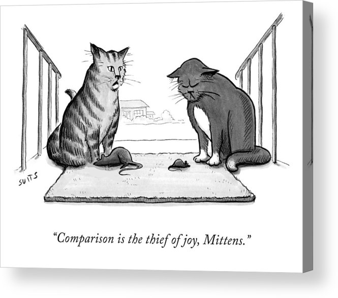 Comparison Is The Thief Of Joy Acrylic Print featuring the drawing Comparison is the Thief of Joy by Julia Suits