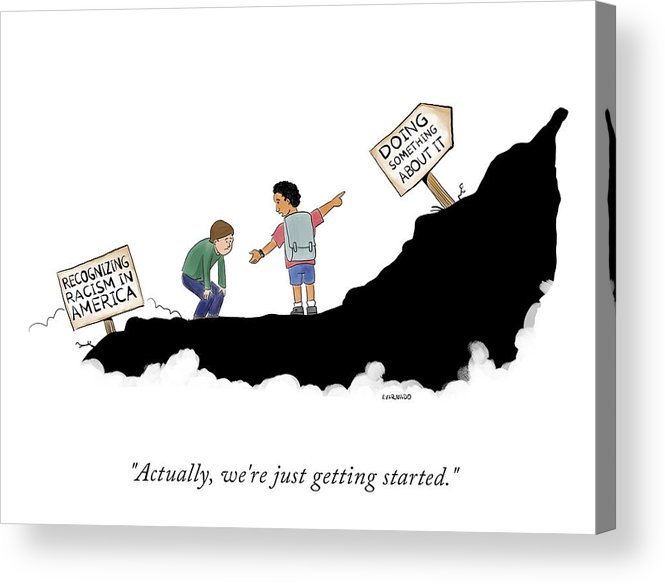 Actually Acrylic Print featuring the drawing Actually, We're Just Getting Started by Victor Varnado