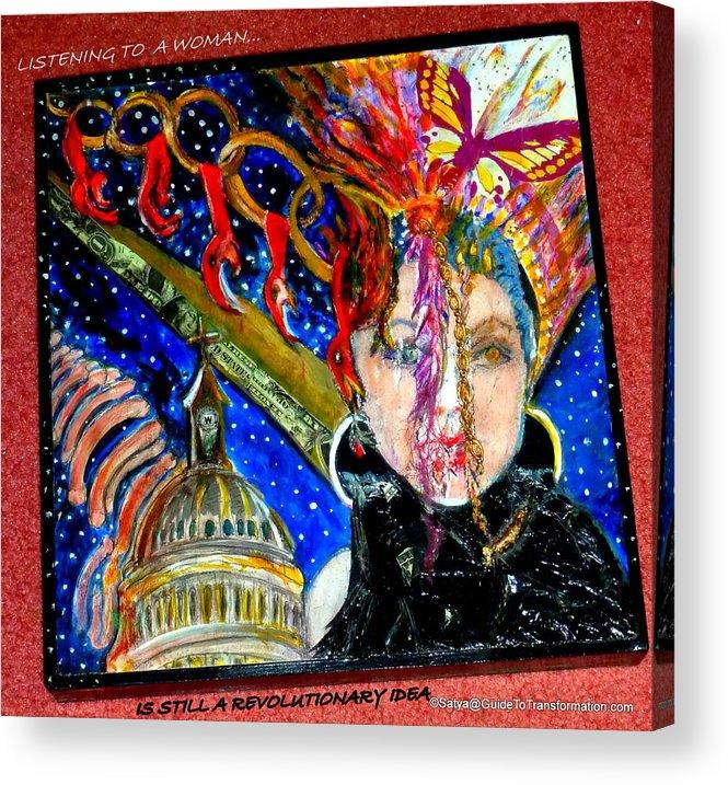 Women Acrylic Print featuring the painting Still Not Listening by Satya Winkelman