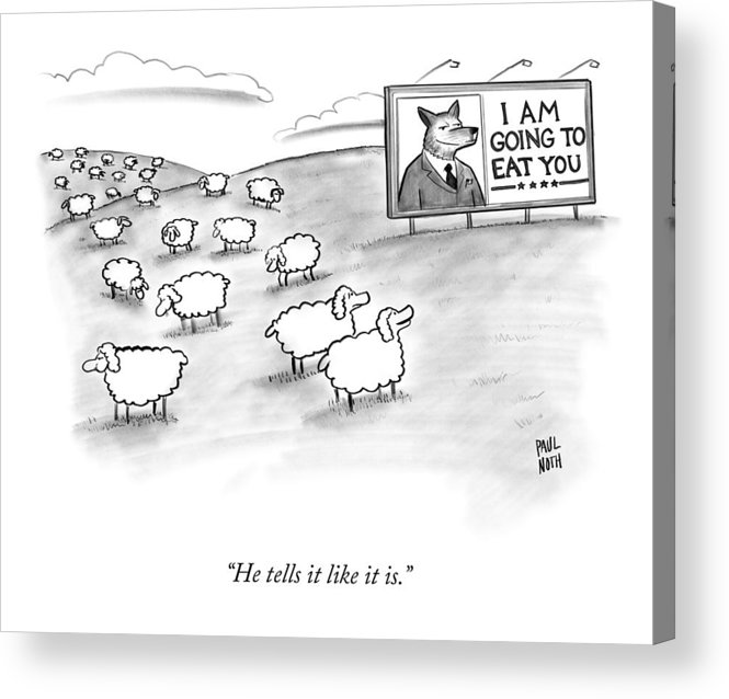 Sheep Acrylic Print featuring the drawing He Tells It Like It Is by Paul Noth