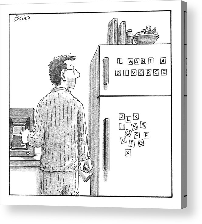Captionless. Magnets Read: I Want A Divorce. Love Scenes Acrylic Print featuring the drawing Captionless. Man In Pajamas Making Coffee Looks by Harry Bliss