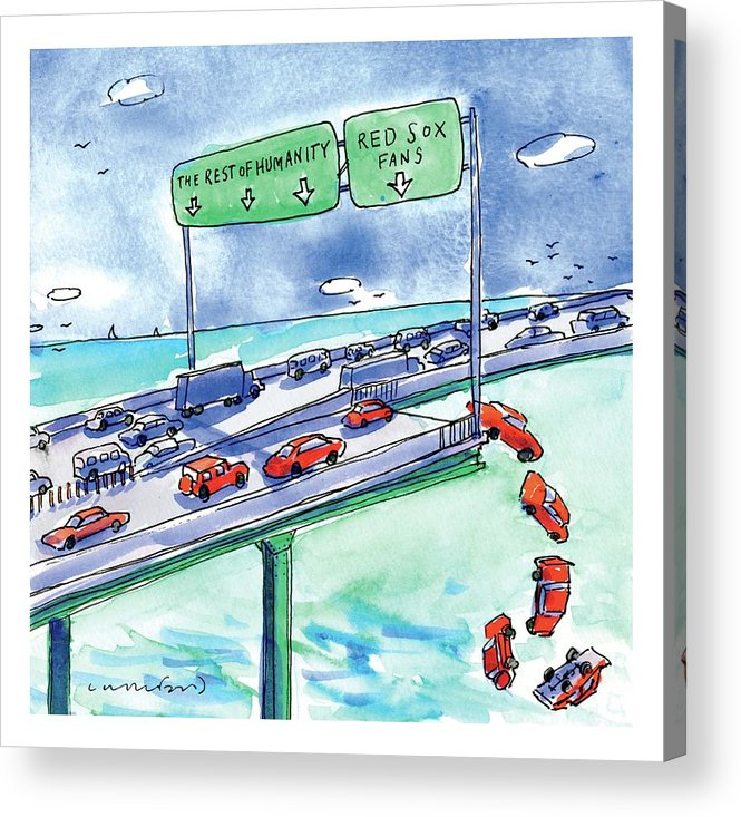 Red Sox Acrylic Print featuring the drawing Red Cars Drop Off A Bridge Under A Sign That Says by Michael Crawford