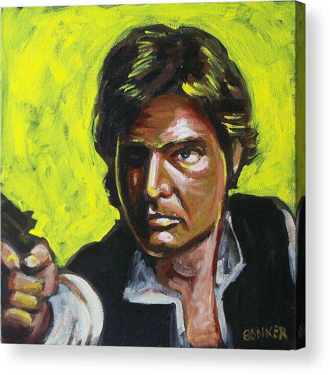 Han Solo Played By Harrison Ford In Star Wars Acrylic Print featuring the painting Han Solo by Buffalo Bonker