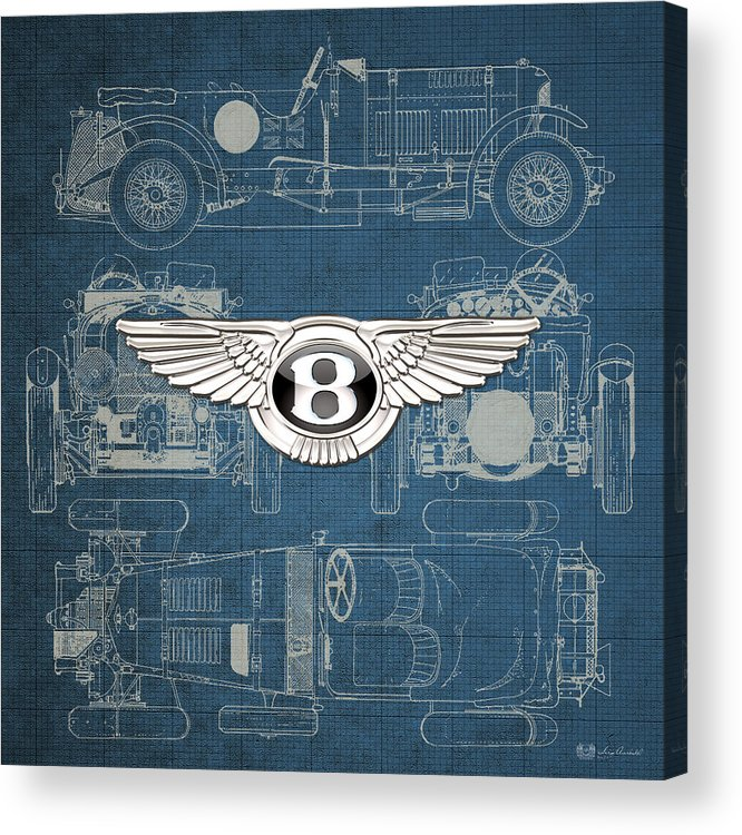 �wheels Of Fortune� By Serge Averbukh Acrylic Print featuring the photograph Bentley - 3 D Badge over 1930 Bentley 4.5 Liter Blower Vintage Blueprint by Serge Averbukh