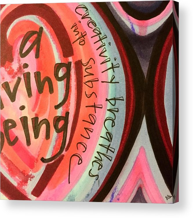 Creativity Acrylic Print featuring the painting Creativity Breathes by Vonda Drees