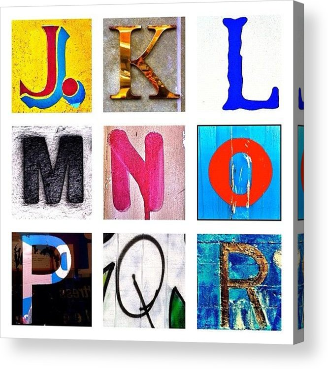 Alphabet Letters Acrylic Print featuring the photograph my own alphabet J to R by Julie Gebhardt