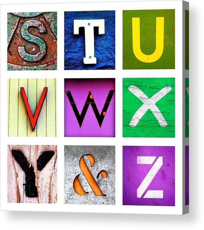 Alphabet Letters Acrylic Print featuring the photograph my own alphabet S to Z by Julie Gebhardt