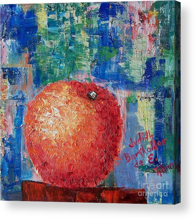 Orange Acrylic Print featuring the painting Orange - GIFTED by Judith Espinoza