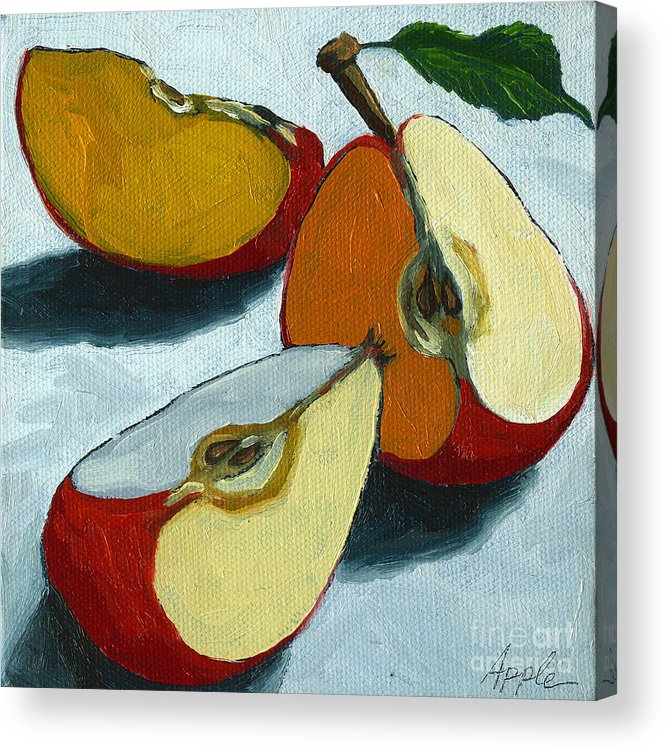 Apple Acrylic Print featuring the painting Sliced Apple still life oil painting by Linda Apple