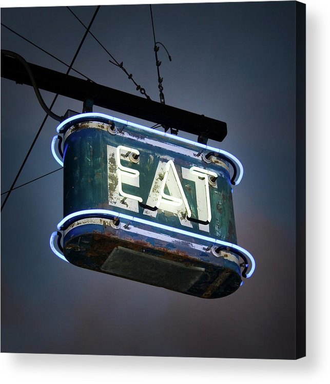 Hanging Acrylic Print featuring the photograph Neon Eat Sign by Kjohansen