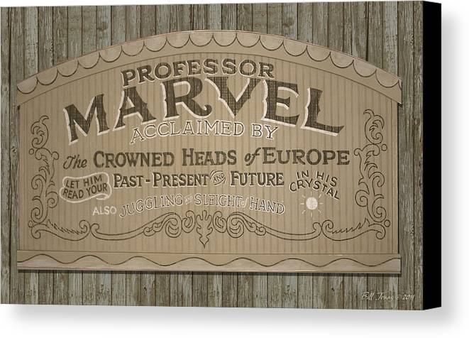 Sign Canvas Print featuring the painting Professor Marvel Sign by Bill Jonas