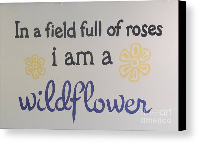 Phrase Canvas Print featuring the photograph Wildflower Phrase by Kay Novy