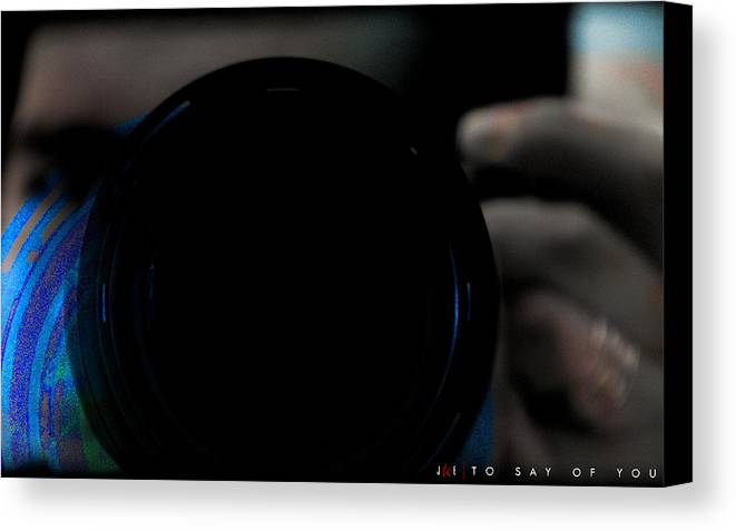 Nikon Canvas Print featuring the photograph To Say Of You by Jonathan Ellis Keys