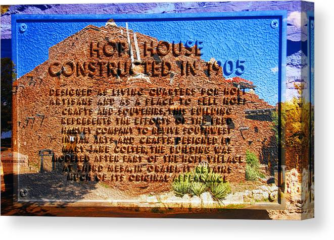 Hopi House And Dedication Plaque Canvas Print featuring the photograph Hopi House And Dedication Plaque by David Lee Thompson
