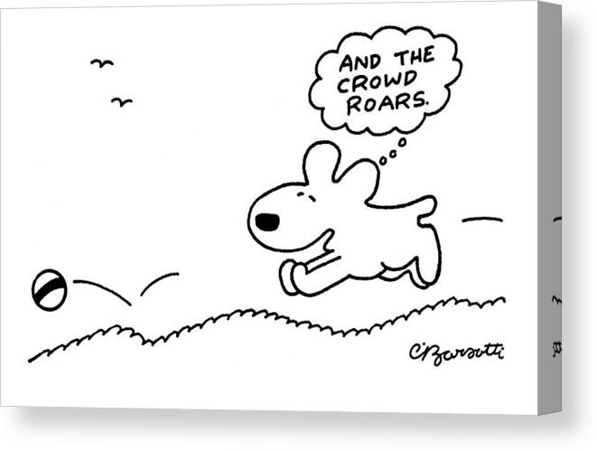 Dog Canvas Print featuring the drawing Dog Chases After A Ball by Charles Barsotti