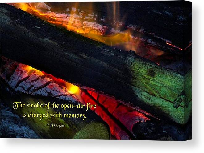 Quotation Canvas Print featuring the photograph Open Air Fires by Mike Flynn