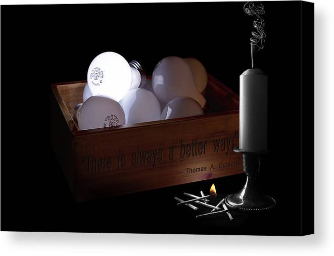 Inspiration Canvas Print featuring the photograph A Better Way Still Life - Thomas Edison by Tom Mc Nemar